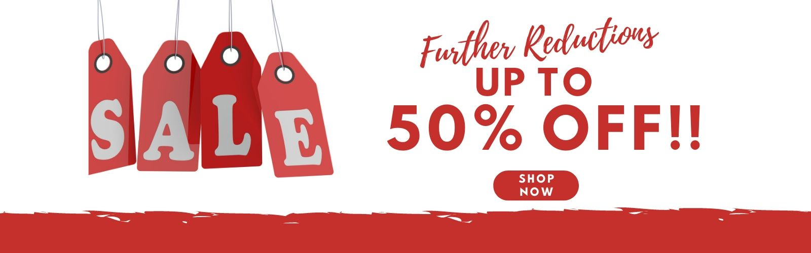Further Reductions 50% Off